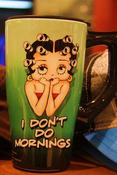 Betty Boop mug Good Morning Good Night, Good Night Quotes, Betty Boop Tattoos, Black Betty Boop, Betty Boop Pictures, Cool Mugs, I Love Coffee, Happy Day, Cartoon