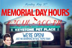 Memorial Day Hours: No nail trims.