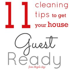 Tips to Get Your Home Guest Ready