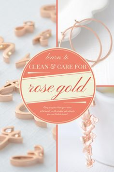 How to Care for Rose Gold Jewelry (Using Ingredients You Already Own)