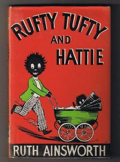 Rufty Tufty and Hattie by Ruth Ainsworth, 1962 First edition with dust jacket. Vintage Children's Books, Vintage Ephemera, Vintage Cards, Vintage Dolls, Bird Book, Old Cards, Naive Art, Vintage Advertisements, Vintage Christmas