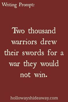 Two thousand warriors drew their swords for a war they would not win.