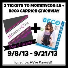 Mommycon & Beco Giveaway!! 2 Tickets to LA & a Beco Carrier