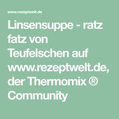 Linsensuppe - ratz fatz von Teufelschen auf www.rezeptwelt.de, der Thermomix ® Community