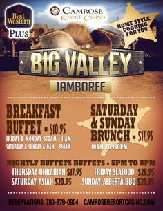 Big Valley Jamboree is less than a week away - here's our lineup for great breakfast buffets, brunches and dinner buffets.  See you here!