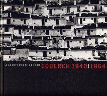 A la recerca de la llar Coderch 1940-1964