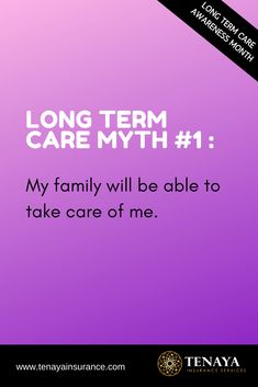 Long Term Care Myth #1 :  My family will be able to take care of me.  Compared to previous generations, baby boomers face many factors that their parents didn't have to deal with, which put the 34 million Americans that provide care for their older family members in a growing financial crisis.  Assuming family can take care of you is dangerous.  It comes at a high physical, financial, and emotional cost.  CLICK HERE to learn more.  #longtermcare #lifeinsurance #moneytips #longtermcareinsurance Long Term Care Insurance, Life Insurance, Take Care Of Me, Take Care Of Yourself, Saving For Retirement, Money Tips, Factors, Parents, October