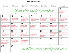 Elf on the Shelf ideas 2012 calendar. Because at this point I need a plan...ha!
