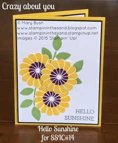 Happy card created with Stampin' Up!'s Crazy about you stamp set.  Make this card in a home class or workshop. Contact me to learn how.  Details and a shopping/supply list are available on my blog here: http://stampininthesand.blogspot.com/2015/04/hello-sunshine-for-ssic14.html
