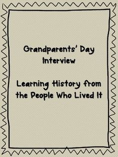 Grandparents Day Interview - sending this to parents to keep for our kids when they are older.