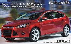 Ford Focus 2013 desde $ 21,990 de enganche con la más grande tecnología de su clase FORD CAMSA focus 2013