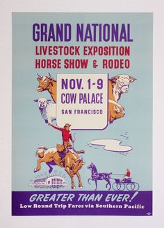 Yup, been to Grand National. It's intense. Cow Palace San Francisco, Grand National, Show Horses, Livestock, Rodeo, Vintage Posters, To My Daughter, Childhood, The Originals