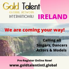 Calling all Singers, Dancers, Actors and Models in - We are coming your way - Register now! We Are Coming, Steps To Success, Going For Gold, Register Online, Arts And Entertainment, Actor Model, Dream Big, Dancers, Ireland