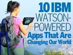 IBM Watson-Powered Apps that are changing the world Science Tools, Data Science, Artificial Intelligence, Our World, Big Data, Ibm, Change The World, Good News, Innovation