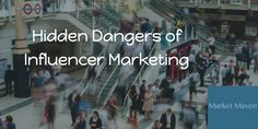 Hidden Dangers in Influencer Marketing: Digital's Shiny New Toy  Influencer marketing, the newest shiny thing in digital marketing, took a serious hit this week, despite a slew of articles touting the tactic. http://influenceblueprint.com