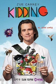 'Kidding' New Trailer and Poster: Jim Carrey Stars in Showtime's New Comedy Jim Carrey Kids, Jim Carrey Movies, Tv Shows Current, New Shows, Current Tv, Best Movies List, Movie List, Kid Movies, Movies And Tv Shows