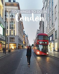 50 Things You Must do When Visiting London..... I've only done a few of these. Oh, no! Guess I'll have to go back! ;)