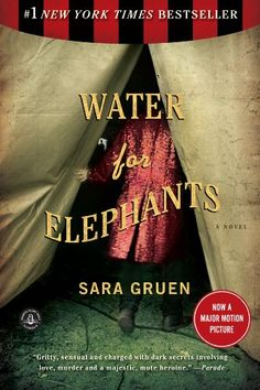 5 of 5 - loved the book. Water for Elephants by Sara Gruen. A thousand times better than the movie., it's a page turner I Love Books, Great Books, Books To Read, My Books, Book Club Books, Book Nerd, The Book, Book Clubs, Book 1