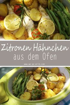 One Pot Lemon Chop from the Oven - WE GO WILD-One Pot Zitronenhänchen aus dem Ofen – WE GO WILD One pot oven-baked lemon with green beans and potatoes - Bean Recipes, Quick Recipes, Easy Dinner Recipes, Easy Meals, Healthy Recipes, One Pot, Vegan Green Bean Casserole, Great Chicken Recipes, Green Beans And Potatoes