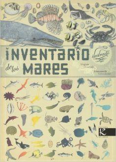 Inventario Ilustrado De Los Mares (Ciencia - Animales extraordinarios): Amazon.es: Virginie Aladjidi, Emmanuelle Tchoukriel: Libros
