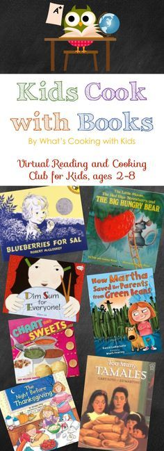 Kids Cook with Books, a virtual reading and cooking club for kids, 2016 via What's Cooking with Kids