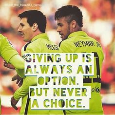 Ney and Messi quotes