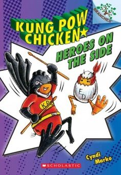 January- Heroes on the side by Cyndi Marko (Series- Kung Pow Chicken)