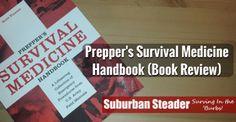 Preppers Survival Medicine Handbook (Book Review)