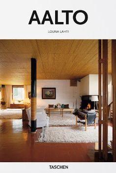 Alvar Aalto 1898-1976 : paraíso para gente modesta / Louna Lahti. Taschen, Köln : 2015. 96 p. : il. Colección: Basic Art Series 2.0. ISBN 9783836560054 Aalto, Alvar, 1898-1976. Arquitectura -- Siglo XX -- Finlandia. Sbc Aprendizaje A-72AALTO ALV http://millennium.ehu.es/record=b1871852~S1*spi