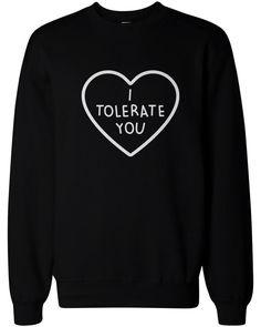 I Tolerate You Women's Cute Graphic Sweatshirt Black Crewneck Pullover Fleece Sweater