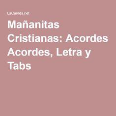 Mañanitas Cristianas: Acordes, Letra y Tabs