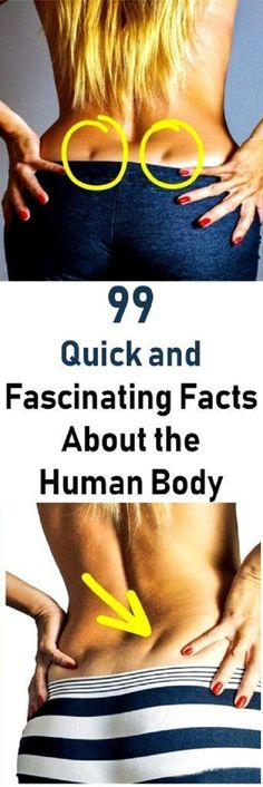 51 QUICK AND FASCINATING FACTS ABOUT THE HUMAN BODY