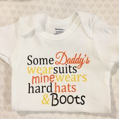 Custom Baby Onesie - Construction Worker Dad - Hard hats and Boots - by kreationsbychristine on Etsy https://www.etsy.com/listing/231995881/custom-baby-onesie-construction-worker