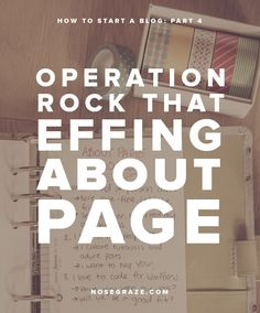 Operation: Rock That Effing About Page | Rock your blog's about page with this awesome and actionable guide!