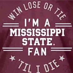 Love my dawgs! Mississippi State Football, College Fun, To My Daughter, Sayings, State University, Ms, Apple Background, Cowbell, Sports