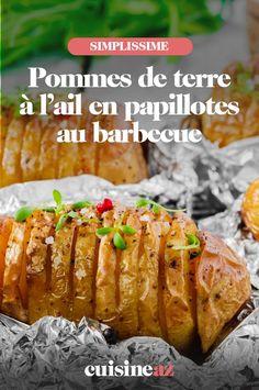 Une recette de pommes de terre à l'ail à cuire dans un barbecue en papillotes. #recette#cuisine#pommedeterre#ail #barbecue #bbq 20 Min, Baked Potato, Bbq, Potatoes, Baking, Ethnic Recipes, Food, Recipes, Grilling