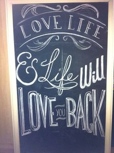 Rough of Love Life & Life Will Love You Back by Dayna Vago Designs Chalkboard Signs, Chalk Board, Love Life, Art Quotes, Love You, Amp, Design, Slate, Je T'aime