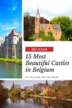 15 Most Beautiful Castles in Belgium - If you're planning to travel to Belgium and looking for incredible places to visit check out these amazing Belgium castles. Find out everything you need to know about Belgium's castles, how to visit them, and more! I things to do in Belgium I Belgium travel I castles in Europe I places to go in Belgium I #Belgium #Europe #castles Places In Europe, Europe Destinations, Best Places To Travel, Cool Places To Visit, Best Travel Guides, Europe Travel Guide, Belgium Europe, Europe Holidays, Beautiful Castles