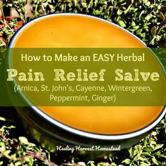 How to Make a Pain Relief & Sore Muscle Herbal Salve (Joints, Muscles, Tension, Stiffness) — Home Healing Harvest Homestead Natural Home Remedies, Natural Healing, Herbal Remedies, Health Remedies, Wintergreen Essential Oil, Essential Oils, Salve Recipes, Savon Soap, Soaps