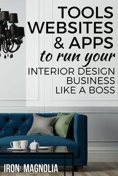 The top online resources, tools, website and apps to run your interior design business