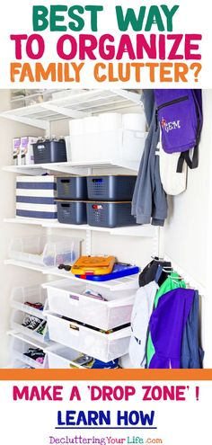 Organize clutter for a clutter free home - mom hacks for organizing clutter - decluttering ideas to declutter and organize with a drop zone