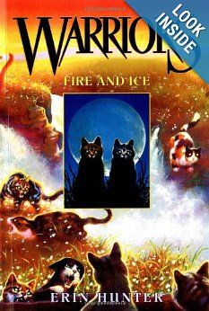 5th grade Fire and Ice (Warriors, Book 2): Erin Hunter: 9780060525590: Amazon.com: Books