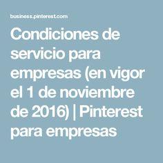 Condiciones de servicio para empresas (en vigor el 1 de noviembre de 2016) | Pinterest para empresas
