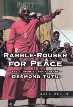 Desmond Tutu (1931- ) Nobel Peace Prize winner. Campaigner against apartheid and instrumental in promoting human rights and justice. Helped to heal wounds of apartheid in South Africa