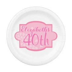 Women's Pink White 40th Birthday Party Paper Plate