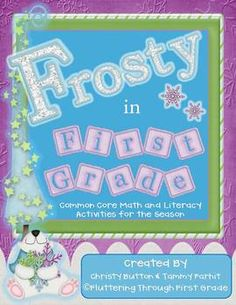 """Winter - """"Frosty in First Grade"""" Common Core Math and Lite"""
