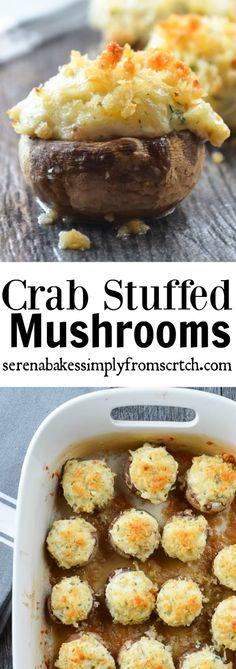 Crab Stuffed Mushrooms- Creamy, cheesy, herb and crab filling is used to stuff mushrooms and then covered in a crunch panko bread crumb topping! serenabakessimplyfromscratch.com