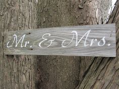 Mr. & Mrs. Rustic wedding sign    made from reclaimed wood. $20.00, via Etsy.