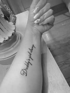 Daddys Girl Always Rip Tattoos For Dad, Tattoos For Dad Memorial, Foot Tattoos For Women, Dad Tattoos, Family Tattoos, Tattoos For Daughters, Cute Tattoos, Girl Tattoos, Tatoos