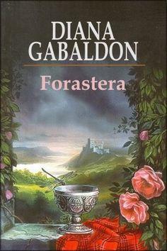 "Diana Gabaldon - ""Forastera"""